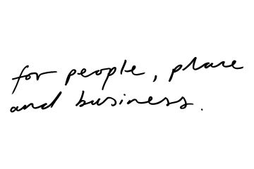 For people, place and business.